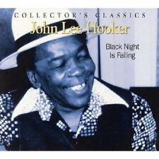 John Lee Hooker - Black Night Is Falling [CD]
