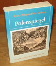 Wagner, Franz und Vosberg, Fritz - Polenspiegel - Die Aktivitäten der Polen in D