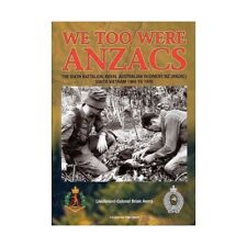 History of the 6th Royal Australian Regiment in Vietnam War Book We Too Are anza