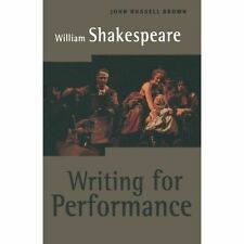 William Shakespeare: Writing for Performance-ExLibrary