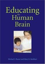 Educating the Human Brain, , Mary K. Rothbart,Michael I. Posner, Good, 2006-11-0