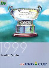 ITF international Tennis Federation, KB Fed Cup 1999 Media Guide, Tennisturnier