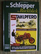 Der Schlepper im Rückblick Oldtimer Jahrbuch 2001 - Traktoren Motorpflug Hanomag