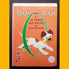 Bibliothèque Rose OUI-OUI FAIT ET LE CHIEN QUI SAUTE Enid Blyton 1973
