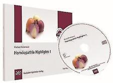 Homöopathie Highligths 1 von Markus Wiesenauer (2009)