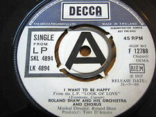 """ROLAND SHAW & HIS ORCHESTRA & CHORUS - I WANT TO BE HAPPY  7"""" VINYL DEMO"""
