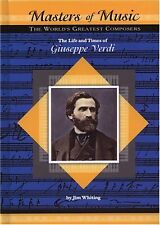 The Life and Times of Giuseppe Verdi (Masters of M