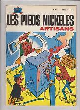 Les Pieds Nickelés n°80. Artisans.  SPE 1973.  PELLOS. Edition originale