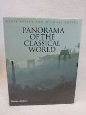 Nigel Spivey and Michael Squire  PANORAMA OF THE CLASSICAL WORLD  Thames, London