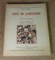 JEAN LEBRAU / PAUL SIBRA - CEUX DU LANGUEDOC - HORIZONS DE FRANCE 1946