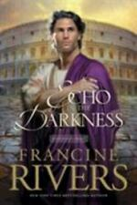 Mark of the Lion Ser.: An Echo in the Darkness by Francine Rivers (2002, Perfect)