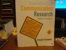 Introducing Communication Research : Paths of Inquiry by Donald F. Treadwell.2nd