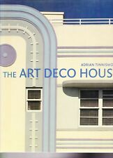 The Art Deco House by Adrian Tinniswood Hardcover Interior Design Architecture