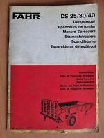 Ersatzteilliste FAHR Einachs Dungstreuer DS 25 30 40 1971