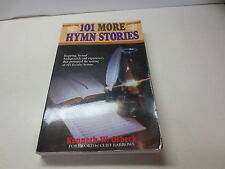 101 More Hymn Stories Kenneth W. Osbeck Kregel Publications paperback