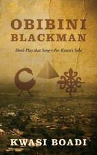Obibini Blackman: Don't Play That Song - For Kemet's Sake (Paperback or Softback