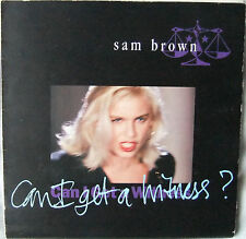 "Can I Get a Witness - Sam Brown; 7"" Vinyl Poster Sleeve (A&M Records ‎– AM 509)"