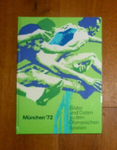 Olympia München 1972 Bilder und Daten zu den Olympischen Spielen