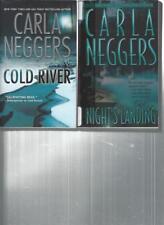 CARLA NEGGERS - COLD RIVER - A LOT OF 2 BOOKS