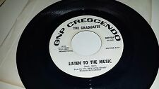 """THE GRADUATES Listen To The Music / Things To Come GNP CRESCENDO 404 PROMO 45 7"""""""