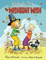 Judy Moody and Stink: The Wishbone Wish by Megan McDonald