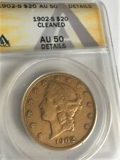 1902 S $20 Gold Liberty Double Eagle - AU50 DETAILS CLEANED - ANACS AUTHENICATED