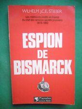 ESPION DE BISMARCK WILHELM JCE STIEBER 1818 1882 PRUSSE GUERRE 1870 2E EMPIRE