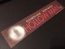 "Hollow Man- Movie Theater Box Office Mylar / Banner Small 2.5"" x 11.5"" RARE 2000"