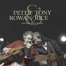 PETER ROWAN & TONY RICE - You Were There For Me, NEW