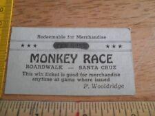 Monkey Race Boardwalk Santa Cruz P Wooldridge Ten Win Ticket for prizes VINTAGE