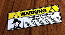 Aufkleber Sticker Warnschild Chuck Norris -  Oldschool/Retro/Hot Rod/Rockabilly