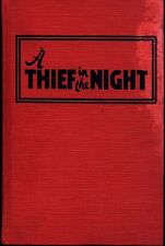 A THIEF IN THE NIGHT by GORDON STUART Reilly Lee 1936 Hardcover