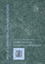 Vibrations in Rotating Machinery (Imeche Event Publications) by PEP (Profession