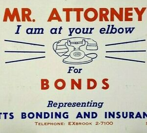 Vintage 1950s Mr Attorney Bonds Massachusetts Bonding Insurance Company Blotter