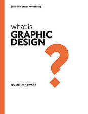 What is Graphic Design?, Newark, Quentin | Paperback Book | 9781782404200 | NEW