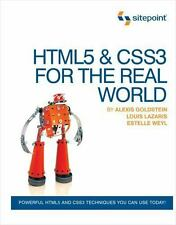 HTML5 & CSS3 For The Real World Weyl, Estelle, Lazaris, Louis, Goldstein, Alexi