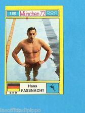 MUNCHEN/MONACO '72-PANINI-Figurina n.180- FASSNACHT - BRD -NUOTO-Rec
