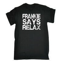 Funny Novelty T-Shirt Mens tee TShirt Distress White Frankie Says Relax