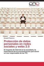Proteccion de Datos Personales en Redes Sociales y Webs 2. 0 by Passeron...