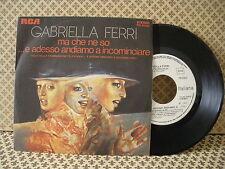 Gabriella Ferri Ma che ne so -  45g 7'' (B2)