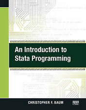 An Introduction to Stata Programming by Baum, Christopher F.
