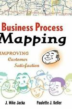 Business Process Mapping: Improving Customer Satisfaction-ExLibrary