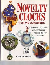 Novelty Clocks for Woodworkers Book