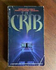 The Crib by Paul Kent (1987, Mass Market) - Horror - Out of Print - First Ed