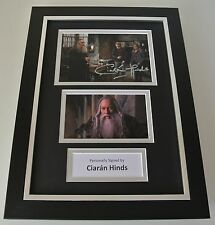 Ciaran Hinds SIGNED A4 FRAMED Photo Autograph Display Harry Potter Film & COA
