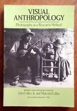 Visual Anthropology : Photography as a Research Method by Collier 1986 PB Book