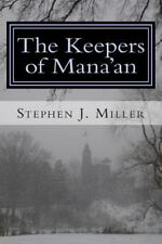 The Keepers of Mana'an