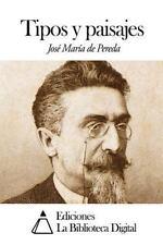 Tipos y Paisajes by José María de Pereda (2014, Paperback)
