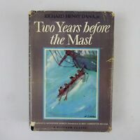 Two Years Before the Mast by Richard Henry Dana 1st Edition 1946 Hardcover DJ