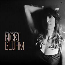 Nicki Bluhm - To Rise You Gotta Fall [New CD]
